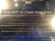 How Not to Clean Your Oven