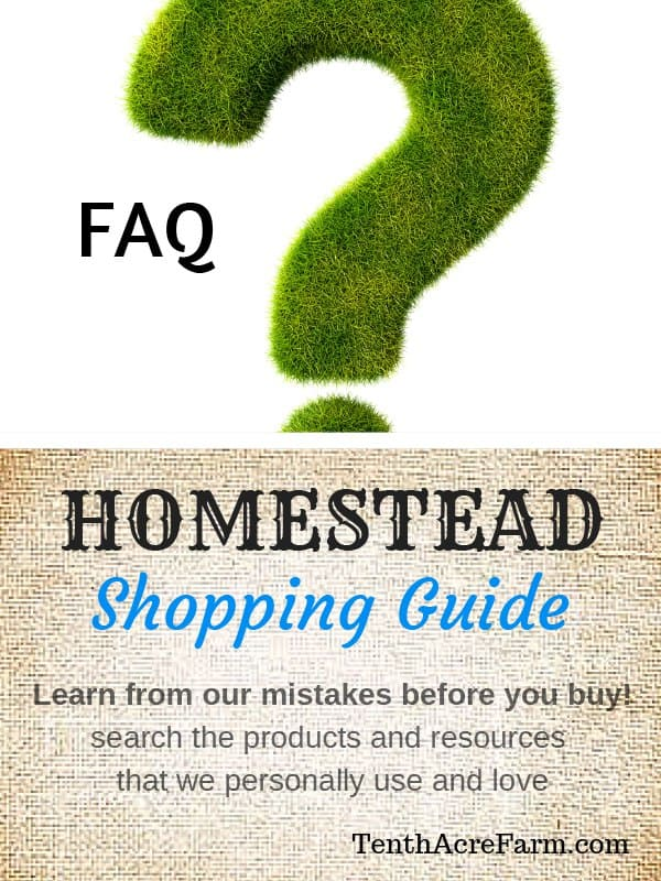 Frequently asked questions tenth acre farm for Does homesteading still exist